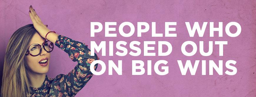 people-missed-bigwins